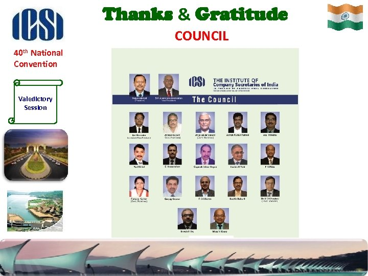 Thanks & Gratitude COUNCIL 40 th National Convention Valedictory Session