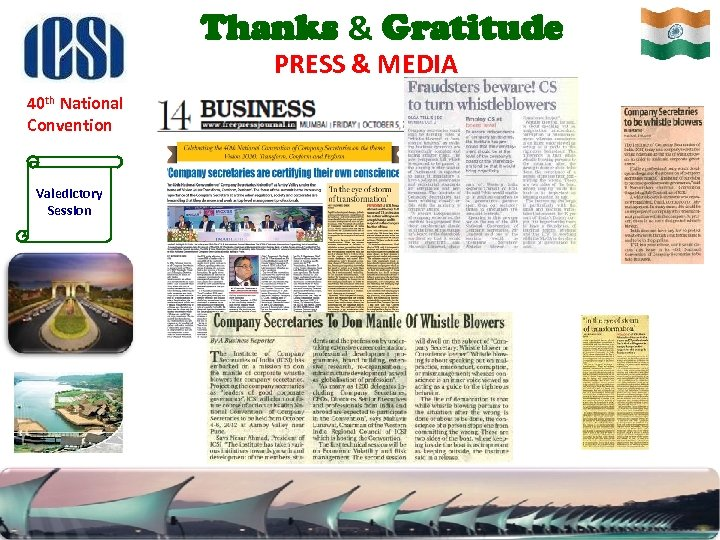 Thanks & Gratitude PRESS & MEDIA 40 th National Convention Valedictory Session