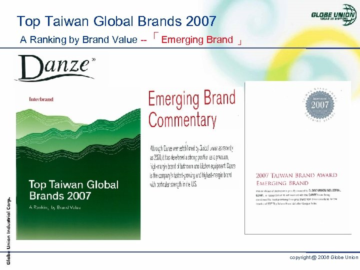Top Taiwan Global Brands 2007 A Ranking by Brand Value --「Emerging Brand 」 copyright