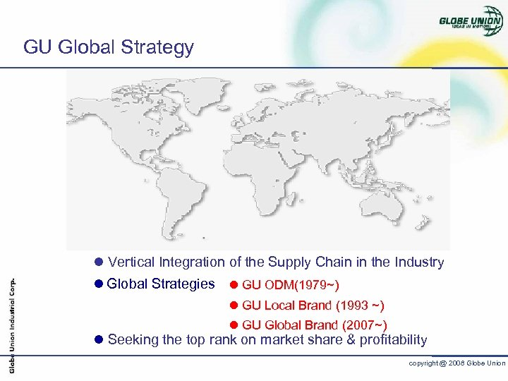 GU Global Strategy l Vertical Integration of the Supply Chain in the Industry l