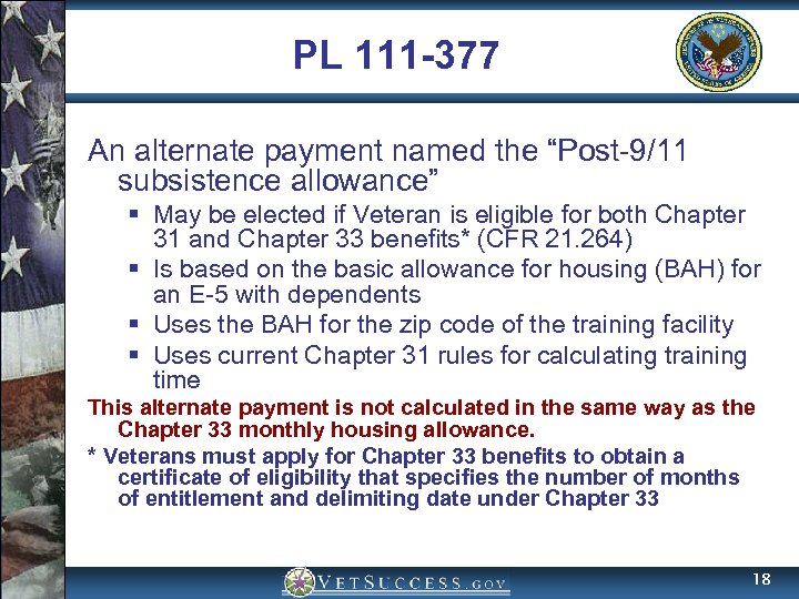 "PL 111 -377 An alternate payment named the ""Post-9/11 subsistence allowance"" § May be"