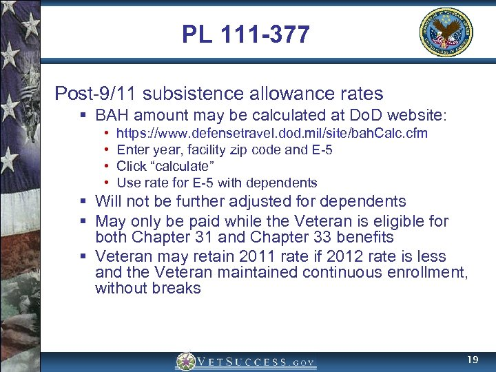 PL 111 -377 Post-9/11 subsistence allowance rates § BAH amount may be calculated at