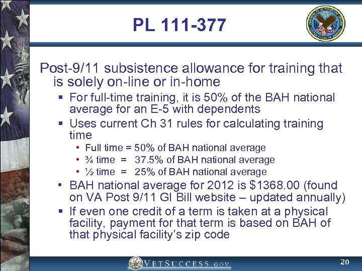PL 111 -377 Post-9/11 subsistence allowance for training that is solely on-line or in-home
