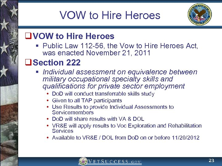 VOW to Hire Heroes q VOW to Hire Heroes § Public Law 112 -56,