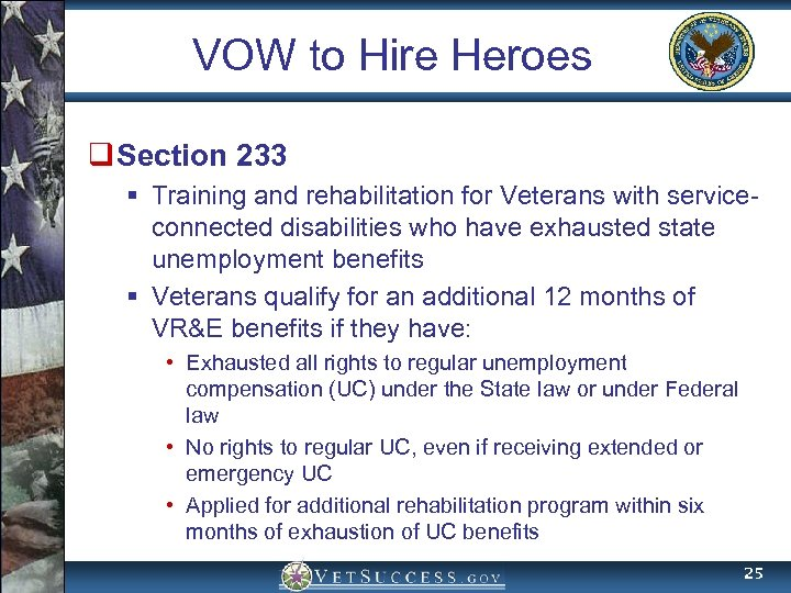 VOW to Hire Heroes q Section 233 § Training and rehabilitation for Veterans with