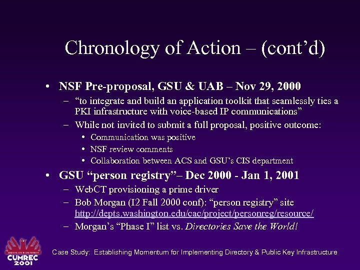 Chronology of Action – (cont'd) • NSF Pre-proposal, GSU & UAB – Nov 29,