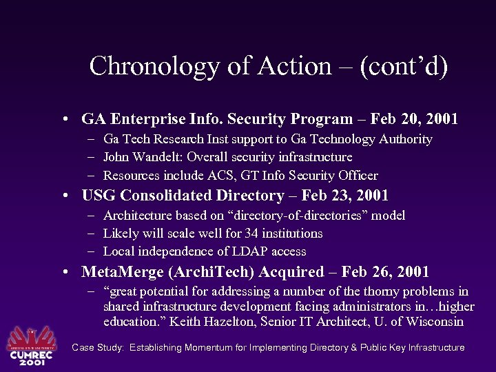 Chronology of Action – (cont'd) • GA Enterprise Info. Security Program – Feb 20,