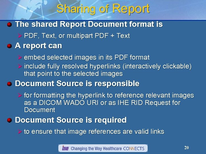 Sharing of Report The shared Report Document format is Ø PDF, Text, or multipart