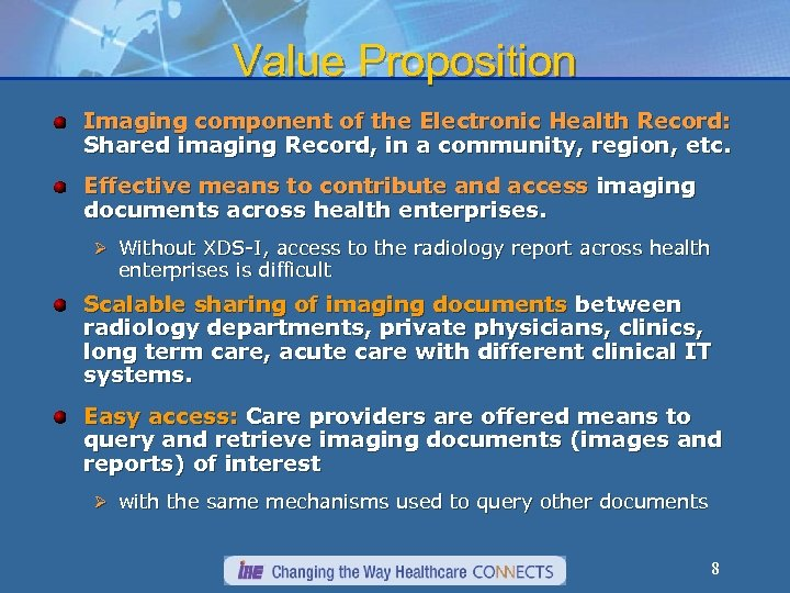 Value Proposition Imaging component of the Electronic Health Record: Shared imaging Record, in a