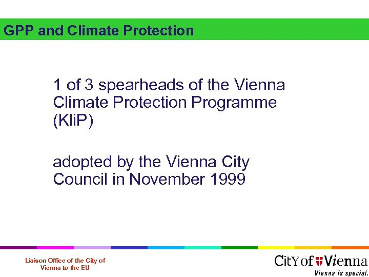 GPP and Climate Protection 1 of 3 spearheads of the Vienna Climate Protection Programme