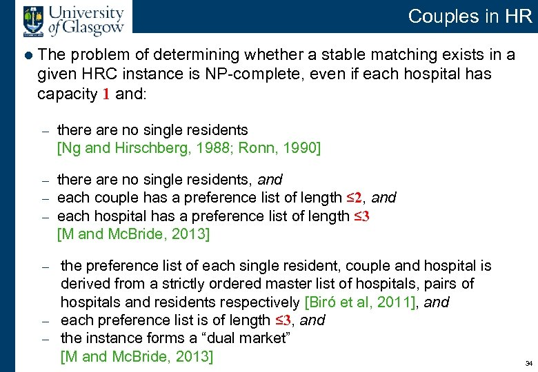 Couples in HR l The problem of determining whether a stable matching exists in