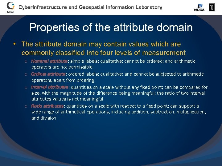 Properties of the attribute domain • The attribute domain may contain values which are
