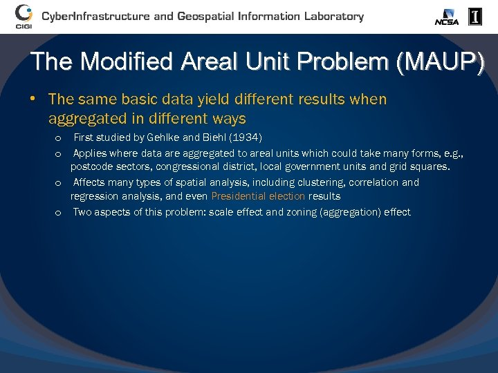 The Modified Areal Unit Problem (MAUP) • The same basic data yield different results