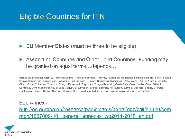 Eligible Countries for ITN EU Member States (must be three to be eligible) Associated