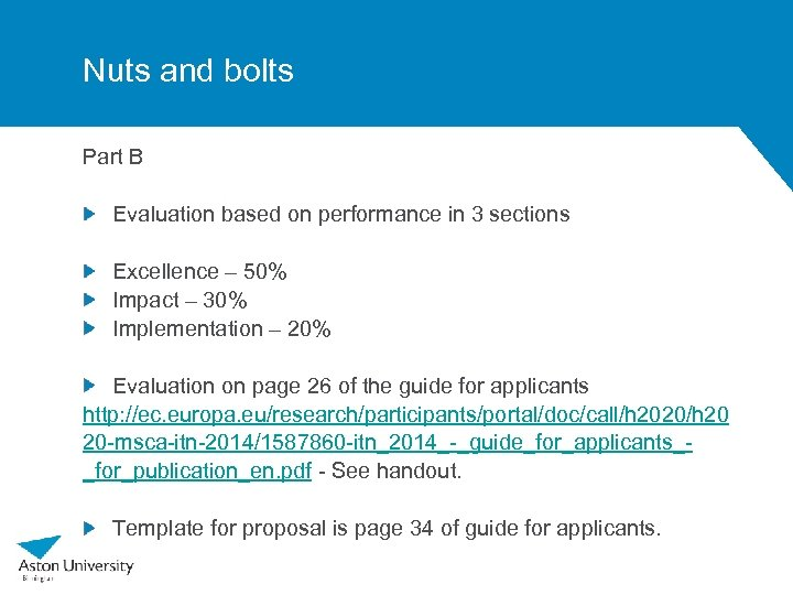 Nuts and bolts Part B Evaluation based on performance in 3 sections Excellence –