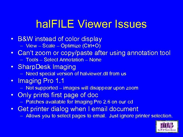 hal. FILE Viewer Issues • B&W instead of color display – View – Scale