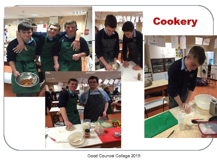 Cookery Good Counsel College 2015