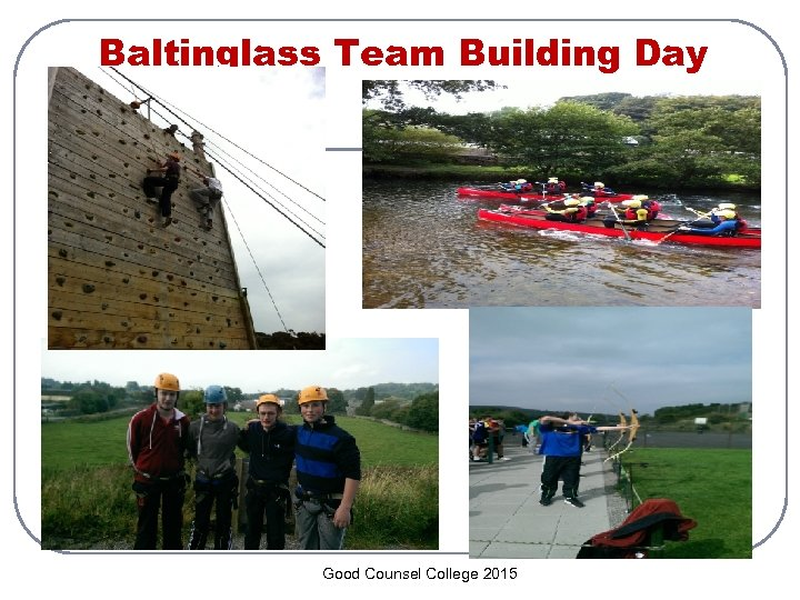 Baltinglass Team Building Day Good Counsel College 2015