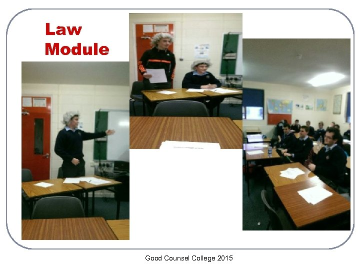 Law Module Good Counsel College 2015