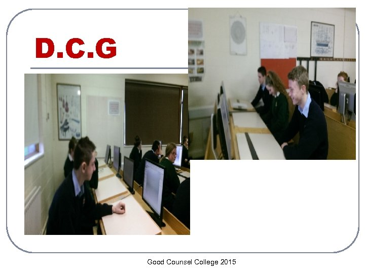 D. C. G Good Counsel College 2015