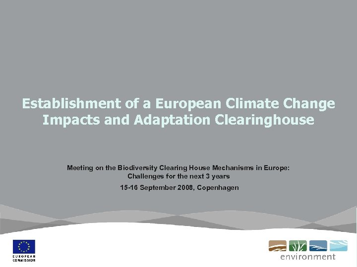 Establishment of a European Climate Change Impacts and Adaptation Clearinghouse Meeting on the Biodiversity