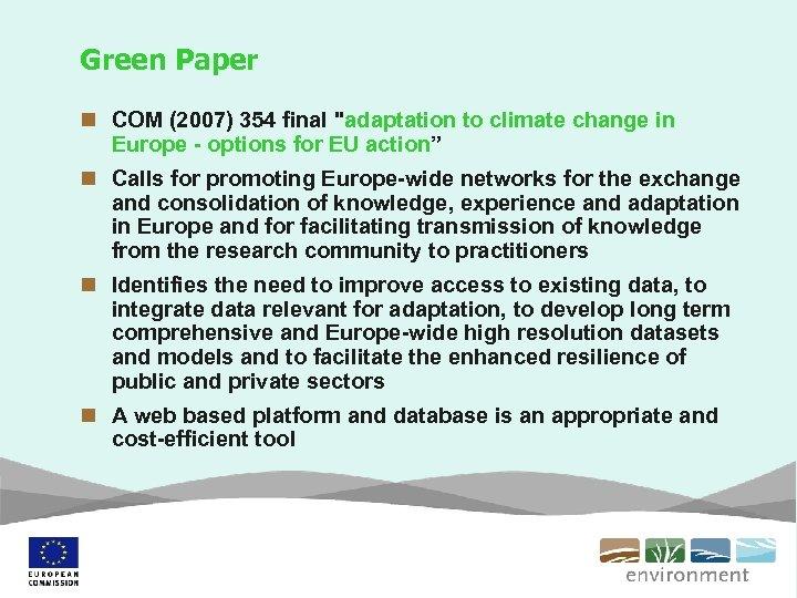Green Paper n COM (2007) 354 final