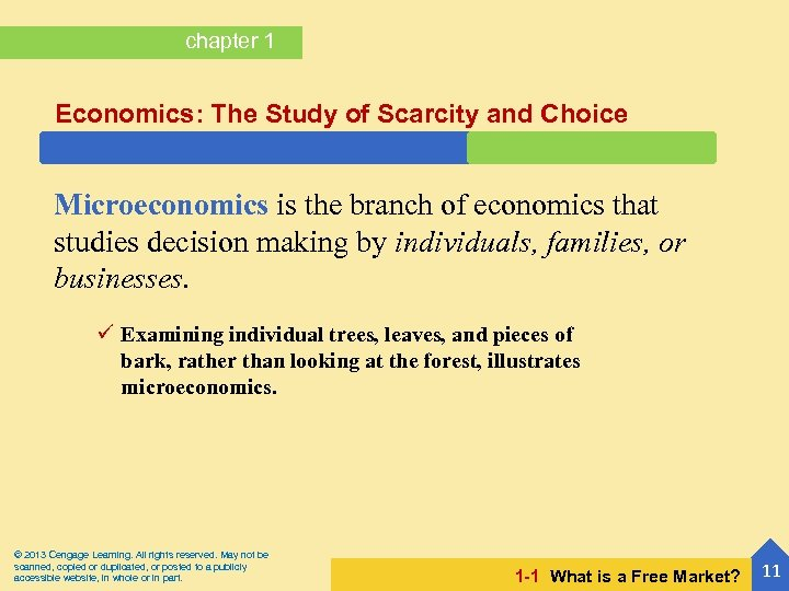 chapter 1 Economics: The Study of Scarcity and Choice Microeconomics is the branch of