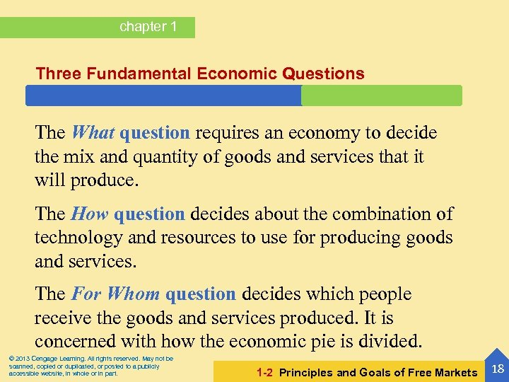 chapter 1 Three Fundamental Economic Questions The What question requires an economy to decide
