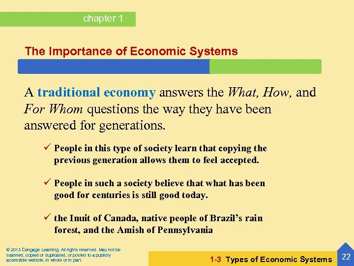 chapter 1 The Importance of Economic Systems A traditional economy answers the What, How,