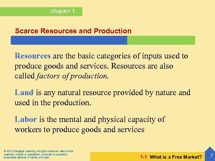 chapter 1 Scarce Resources and Production Resources are the basic categories of inputs used
