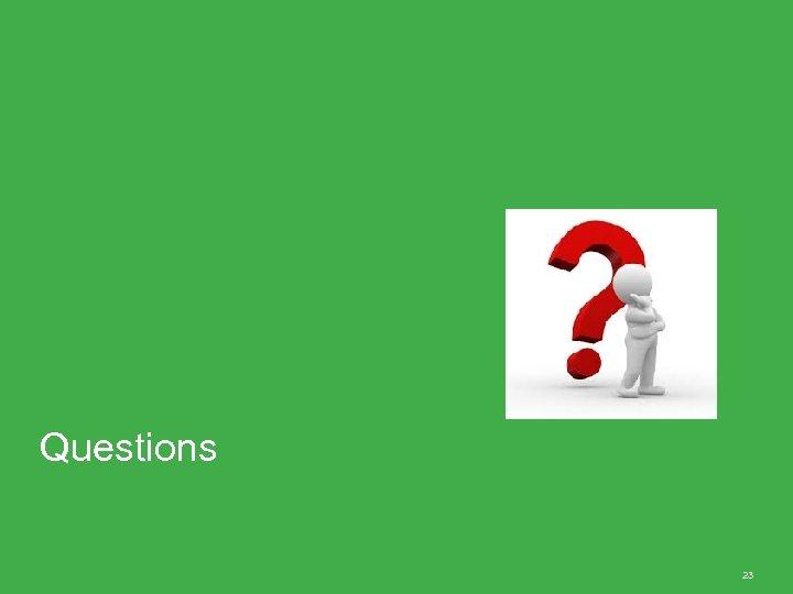 Questions 23