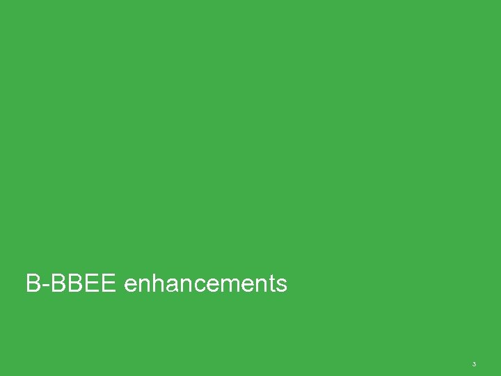 B-BBEE enhancements 3