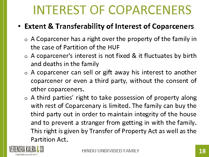 INTEREST OF COPARCENERS • Extent & Transferability of Interest of Coparceners o o A