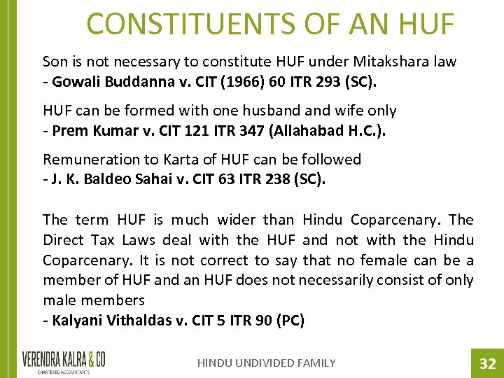 CONSTITUENTS OF AN HUF Son is not necessary to constitute HUF under Mitakshara law