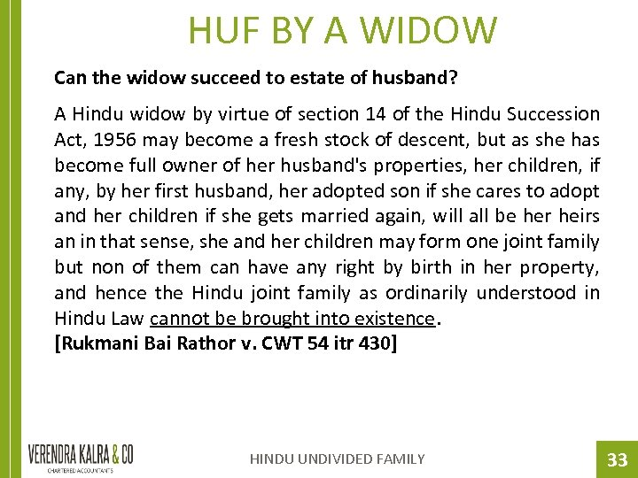 HUF BY A WIDOW Can the widow succeed to estate of husband? A Hindu