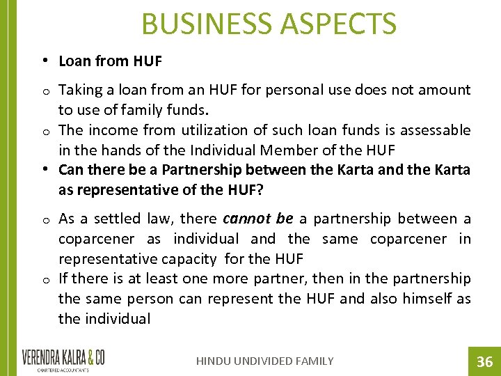 BUSINESS ASPECTS • Loan from HUF Taking a loan from an HUF for personal