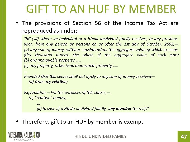 GIFT TO AN HUF BY MEMBER • The provisions of Section 56 of the
