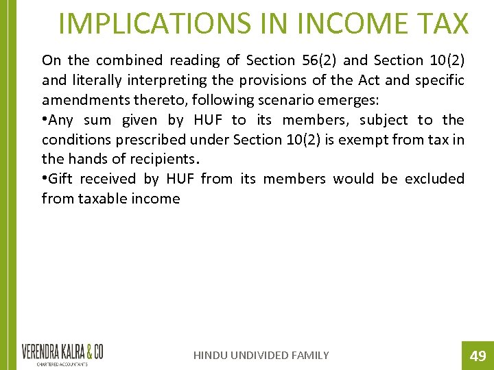 IMPLICATIONS IN INCOME TAX On the combined reading of Section 56(2) and Section 10(2)