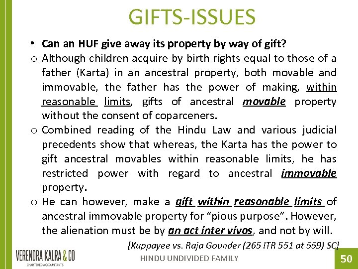 GIFTS-ISSUES • Can an HUF give away its property by way of gift? o