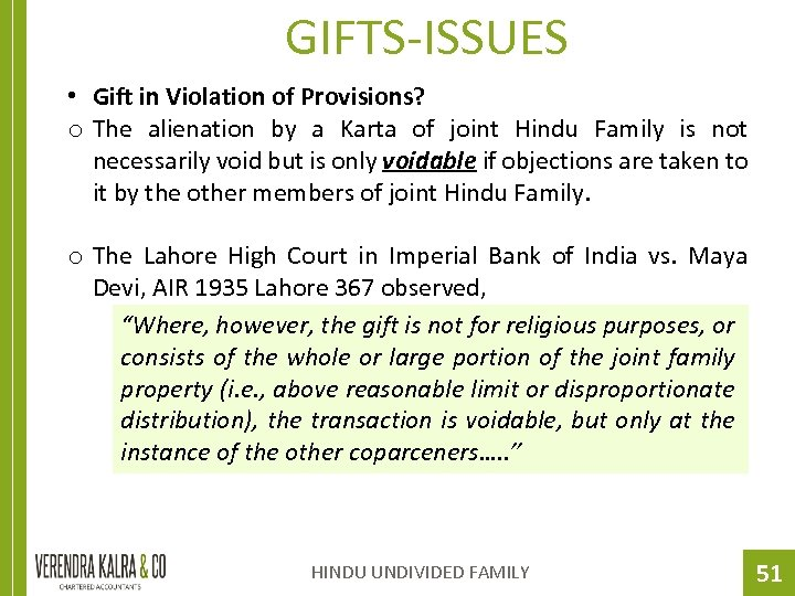 GIFTS-ISSUES • Gift in Violation of Provisions? o The alienation by a Karta of