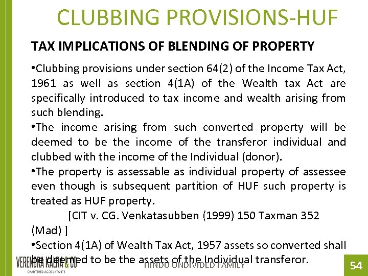 CLUBBING PROVISIONS-HUF TAX IMPLICATIONS OF BLENDING OF PROPERTY • Clubbing provisions under section 64(2)