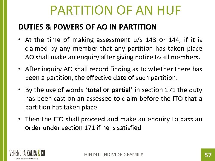 PARTITION OF AN HUF DUTIES & POWERS OF AO IN PARTITION • At the