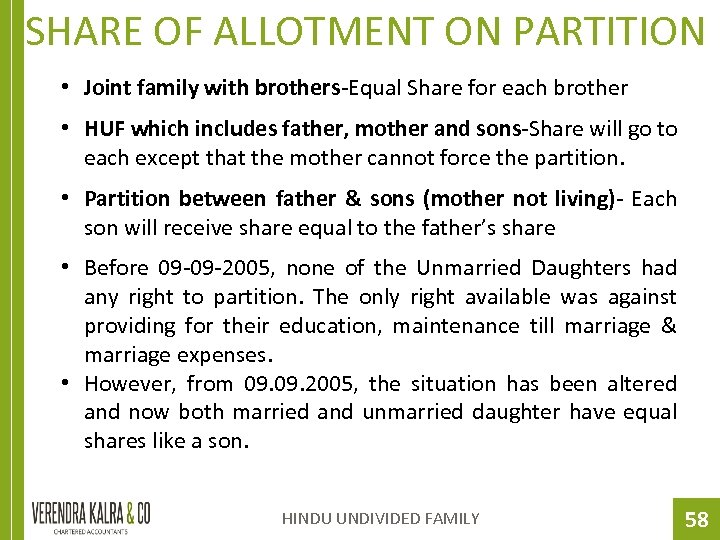 SHARE OF ALLOTMENT ON PARTITION • Joint family with brothers-Equal Share for each brother