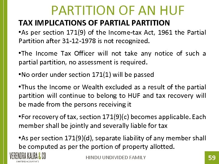 PARTITION OF AN HUF TAX IMPLICATIONS OF PARTIAL PARTITION • As per section 171(9)