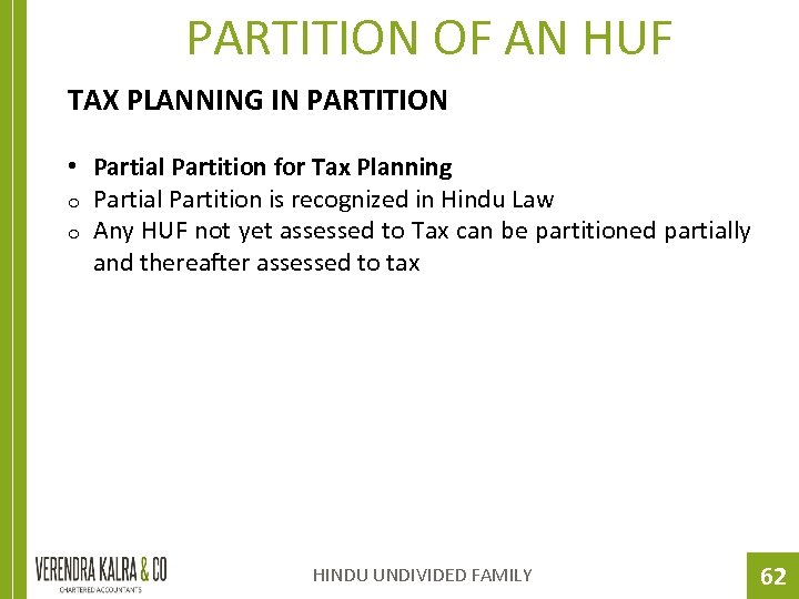 PARTITION OF AN HUF TAX PLANNING IN PARTITION • Partial Partition for Tax Planning