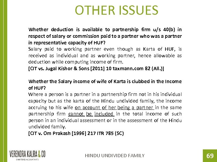 OTHER ISSUES Whether deduction is available to partnership firm u/s 40(b) in respect of