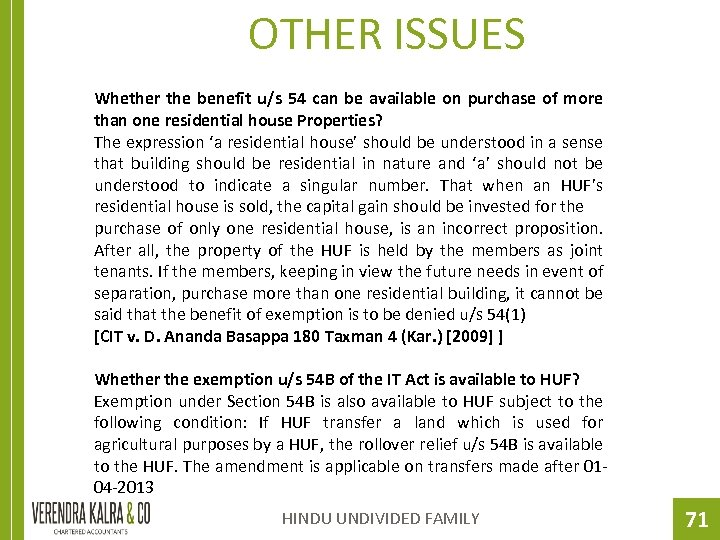 OTHER ISSUES Whether the benefit u/s 54 can be available on purchase of more