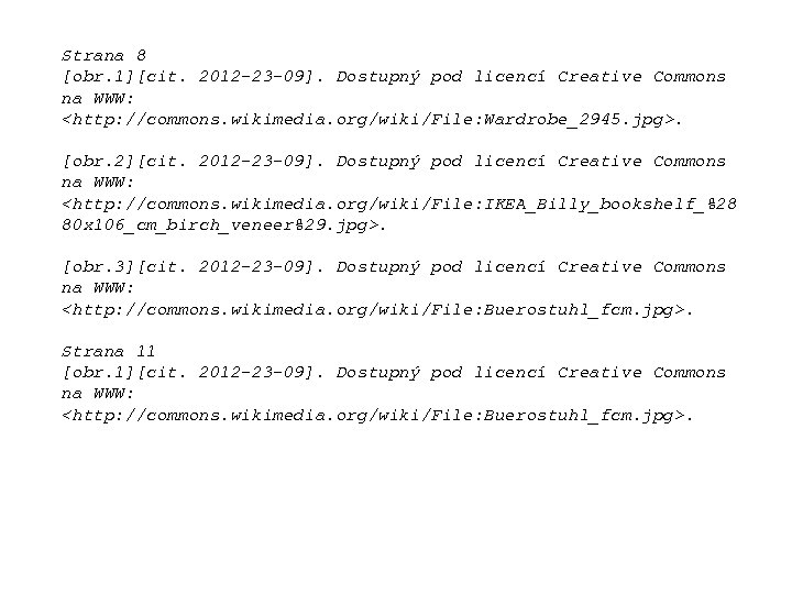 Strana 8 [obr. 1][cit. 2012 -23 -09]. Dostupný pod licencí Creative Commons na WWW: