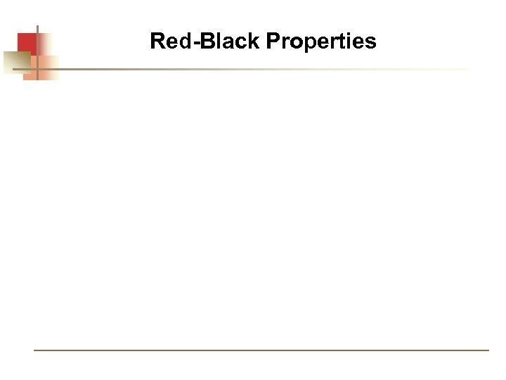 Red-Black Properties