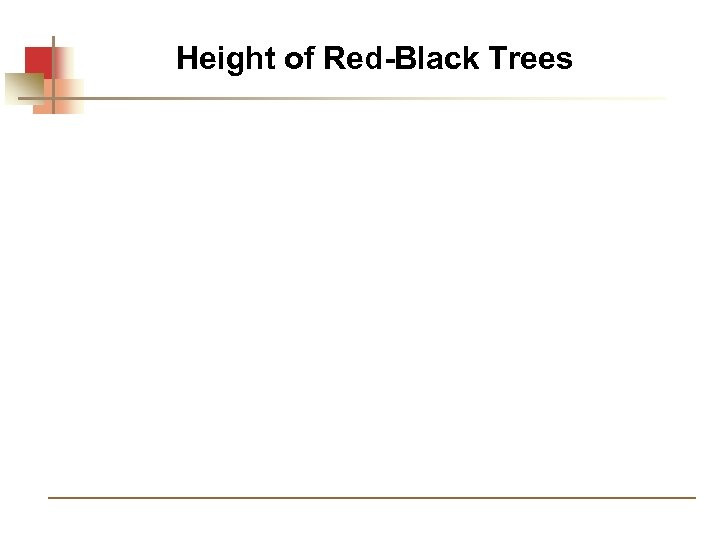 Height of Red-Black Trees